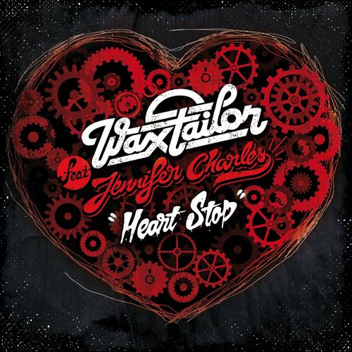Wax Tailor Heart Stop