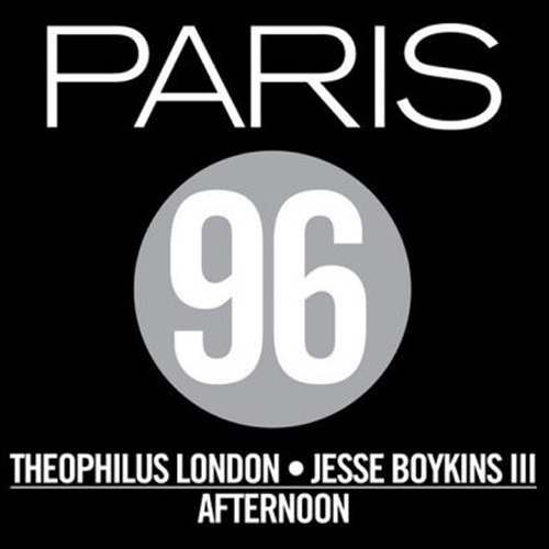 Paris 96 Theophilus London Jesse Boykins